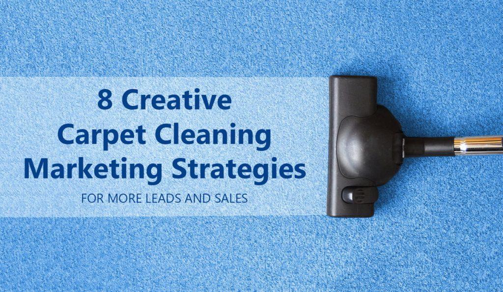 Carpet Cleaning Marketing Strategies