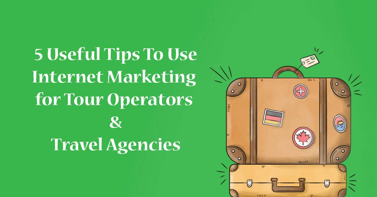 Internet Marketing For Tour Operators Cover