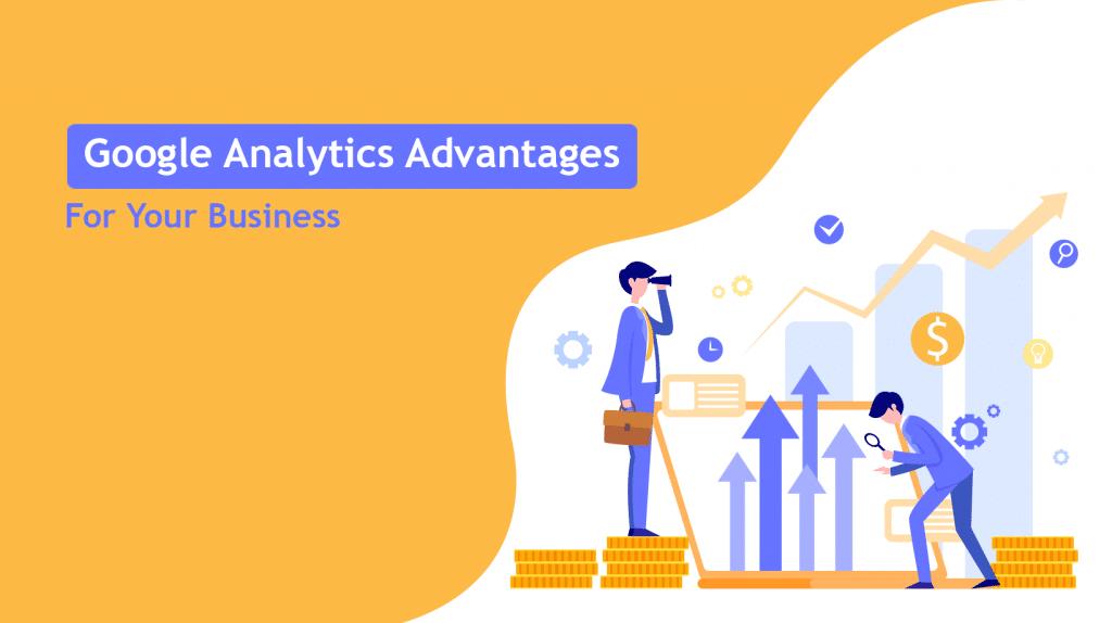 Google Analytics advantages