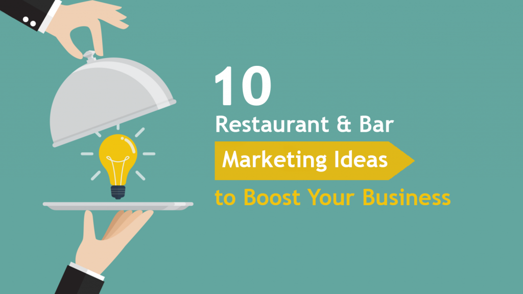 Restaurant and Bars marketing ideas